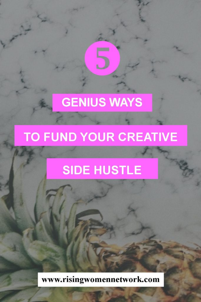 When you have your business goals clearly mapped out, you will have a much easier time. So here are 5 Genius Ways to Fund Your Creative Side Hustle.