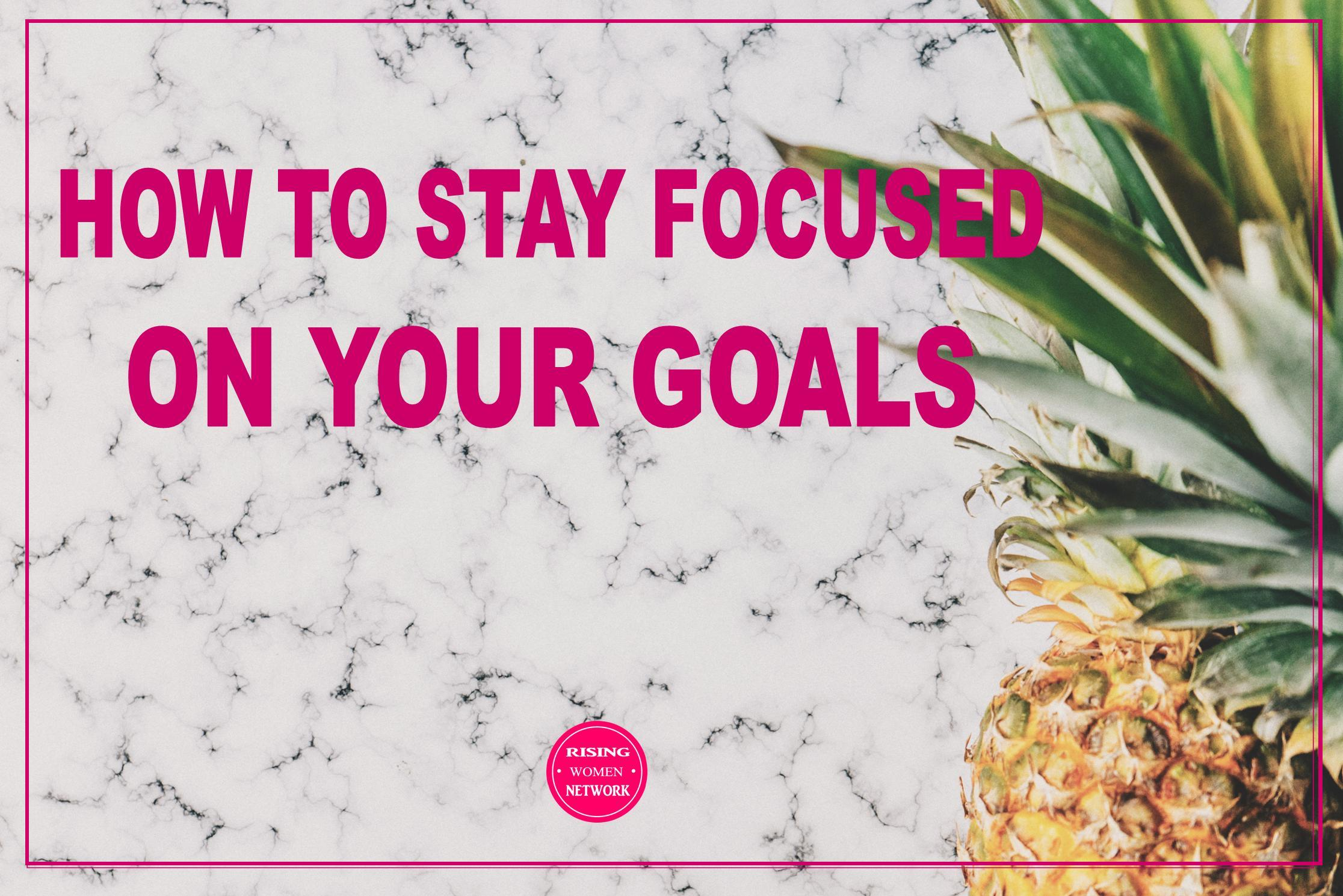 It's much easier to stay focused on your goals when you're excited about what you hope to accomplish.It's as simple as that!