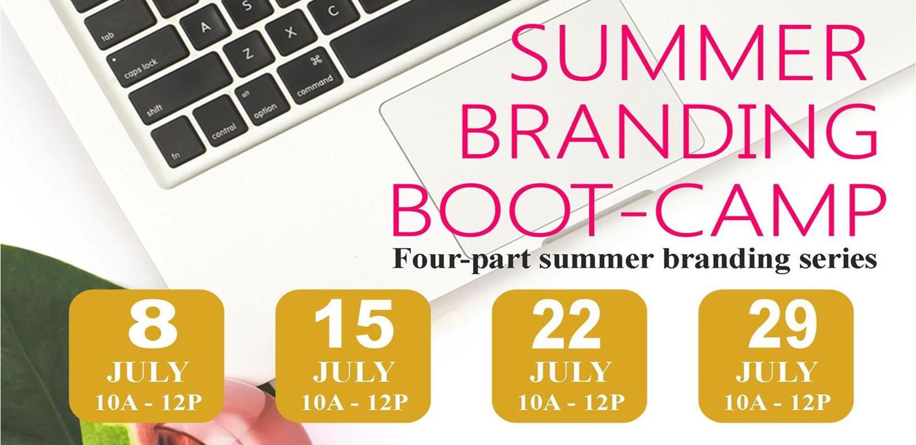 Summer Branding Boot-Camp