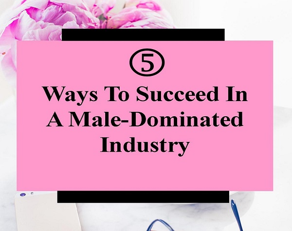 We know some of you want to know how to survive working in a male dominated field – it's all about your mindset! Here are five tips to help you.