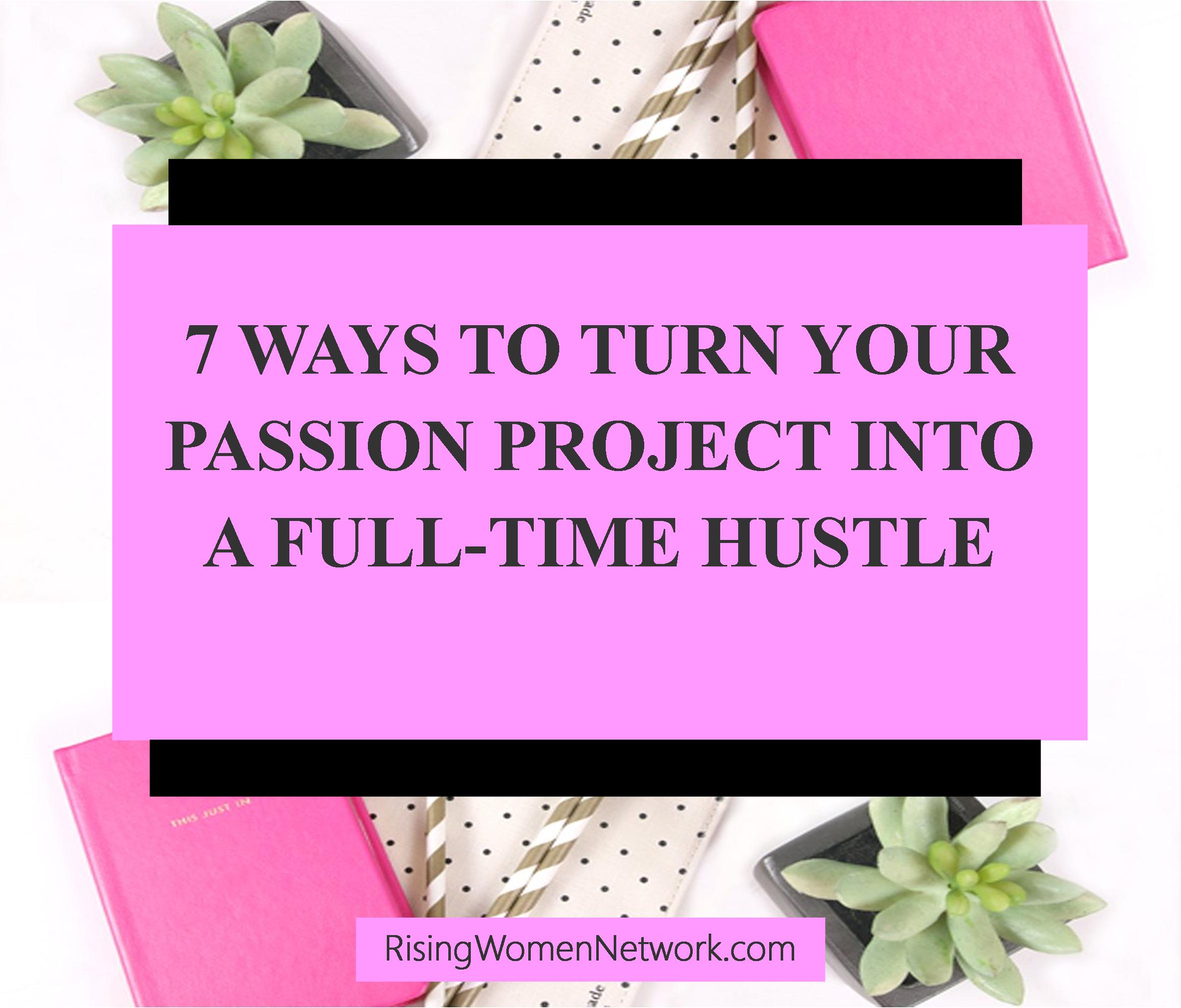 Here are the seven things she did to take her passion project into a successful national brand and creative platform for fellow small business owners.