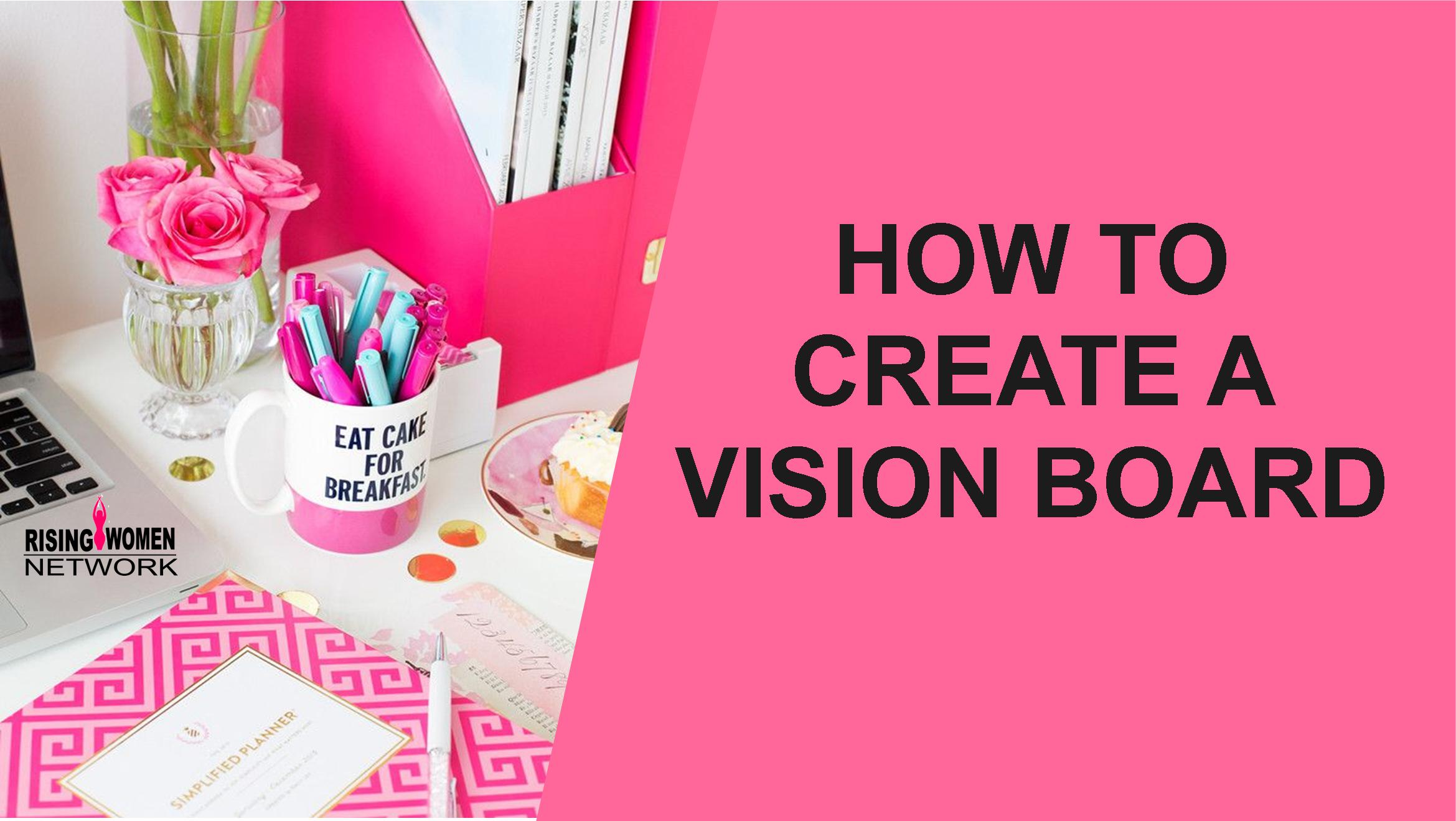 How To Create a Vision Board