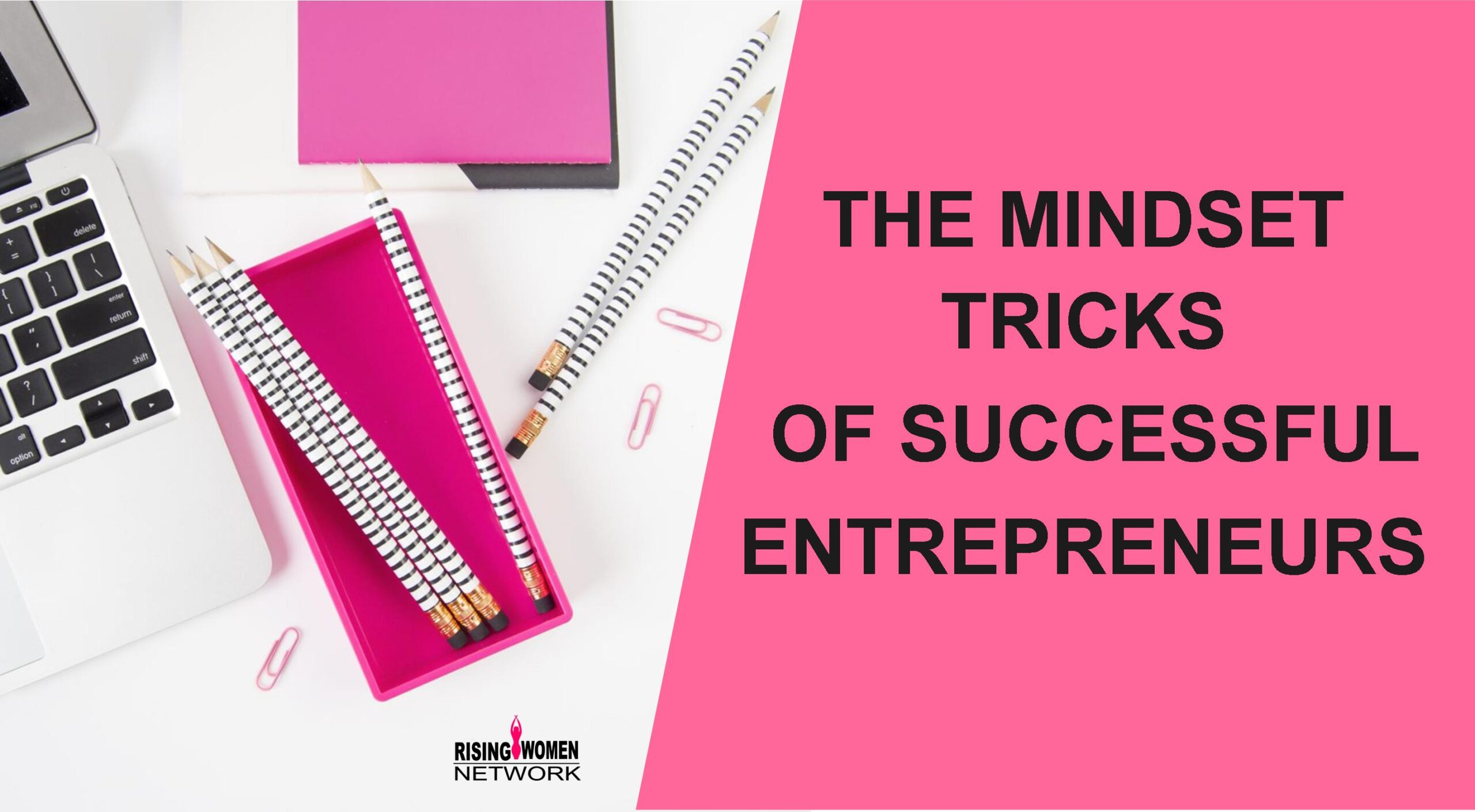 5 Mindset Tricks Of Successful Entrepreneurs