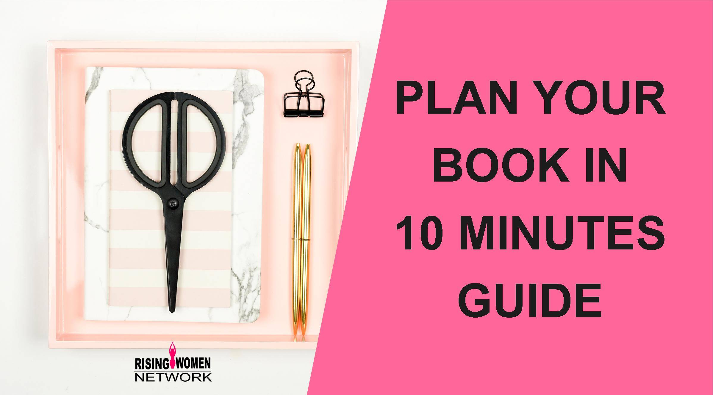 Plan Your Book In 10 Minutes