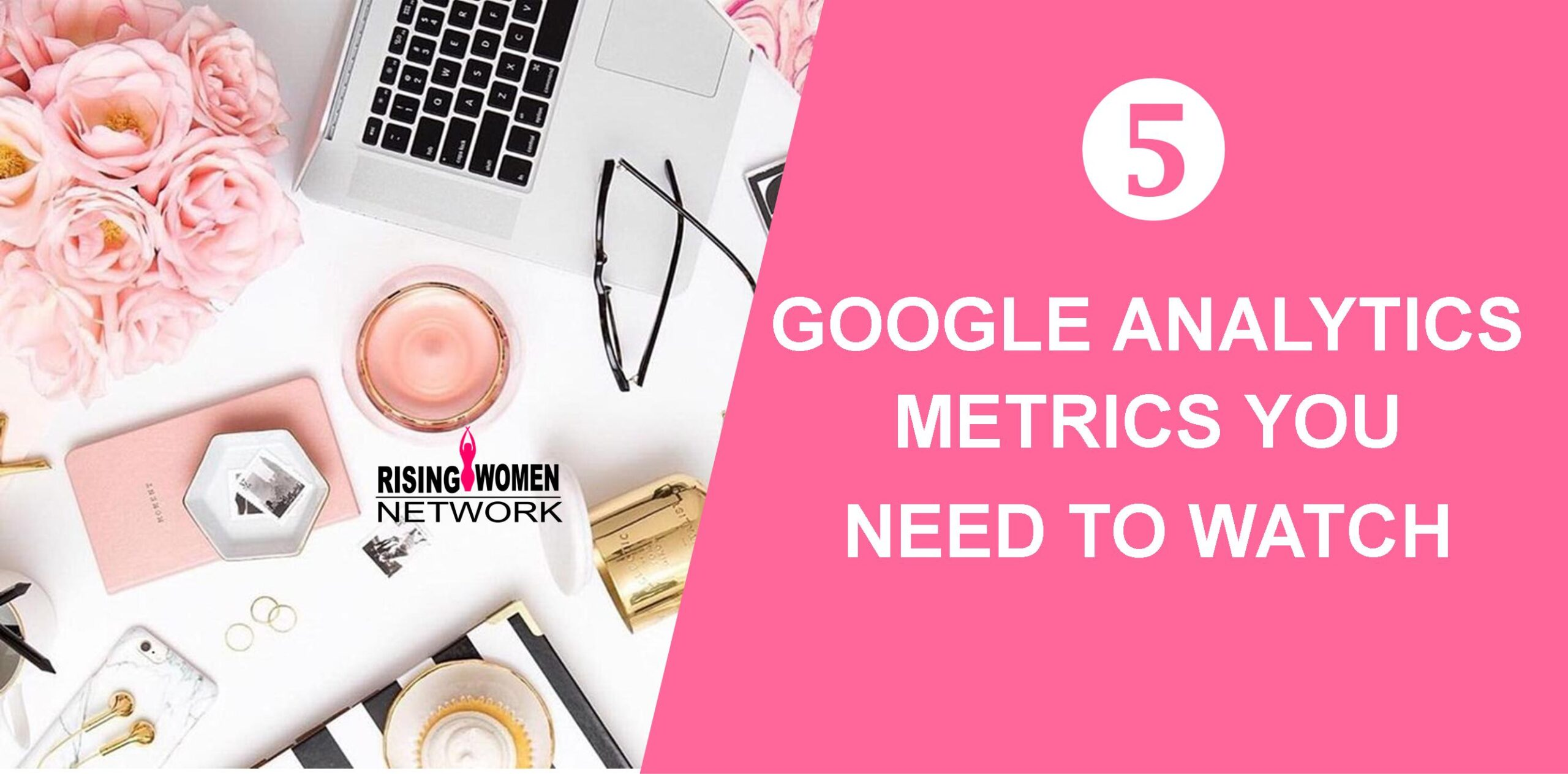 With so many possible metrics in Google Analytics, you could easily spend all day analyzing, and who has time for that? Get the most out of your analytics by watching these 5 key analytics metrics (and figure out how to interpret them).