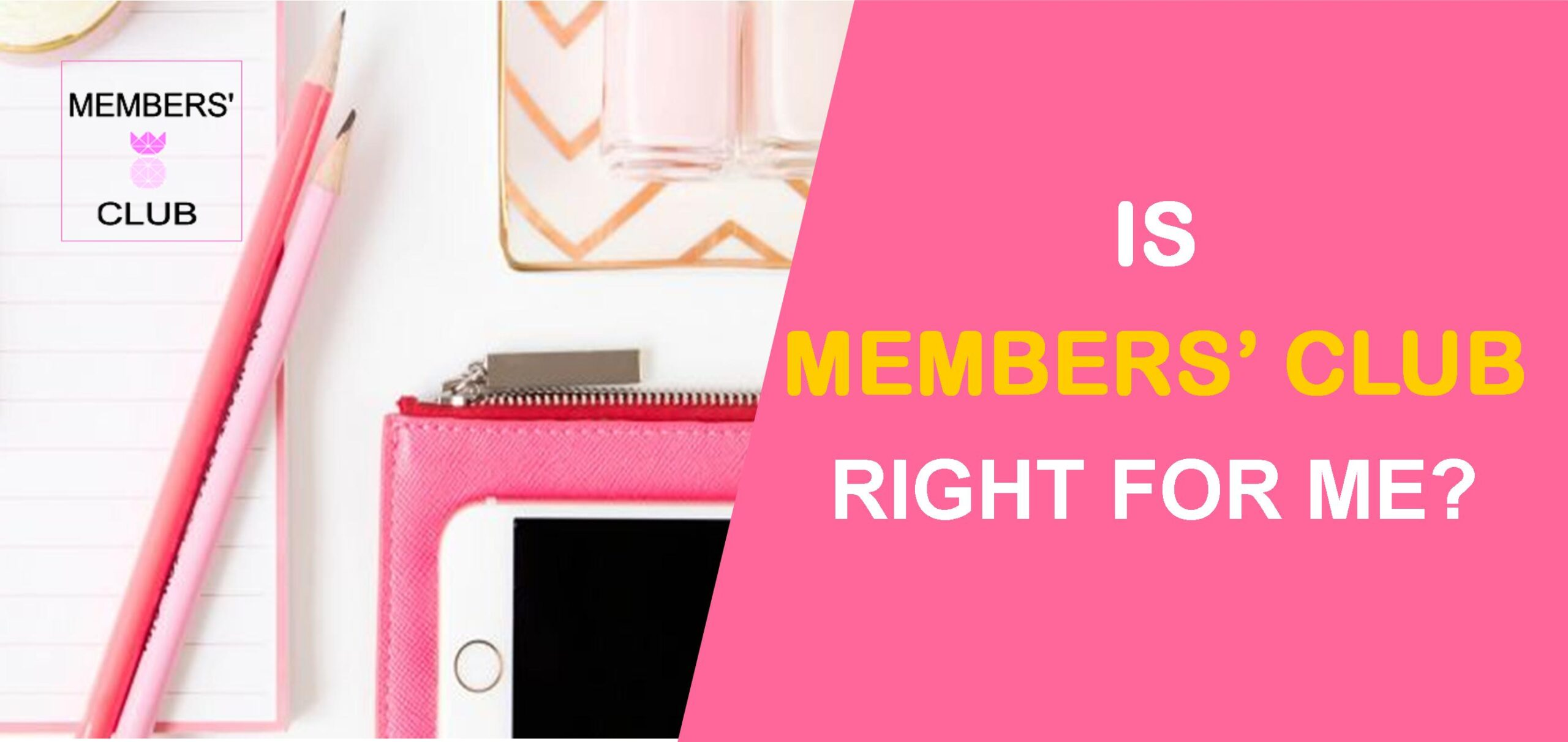 Is The Members' Club Right For Me? Member Review: Brittney Steele