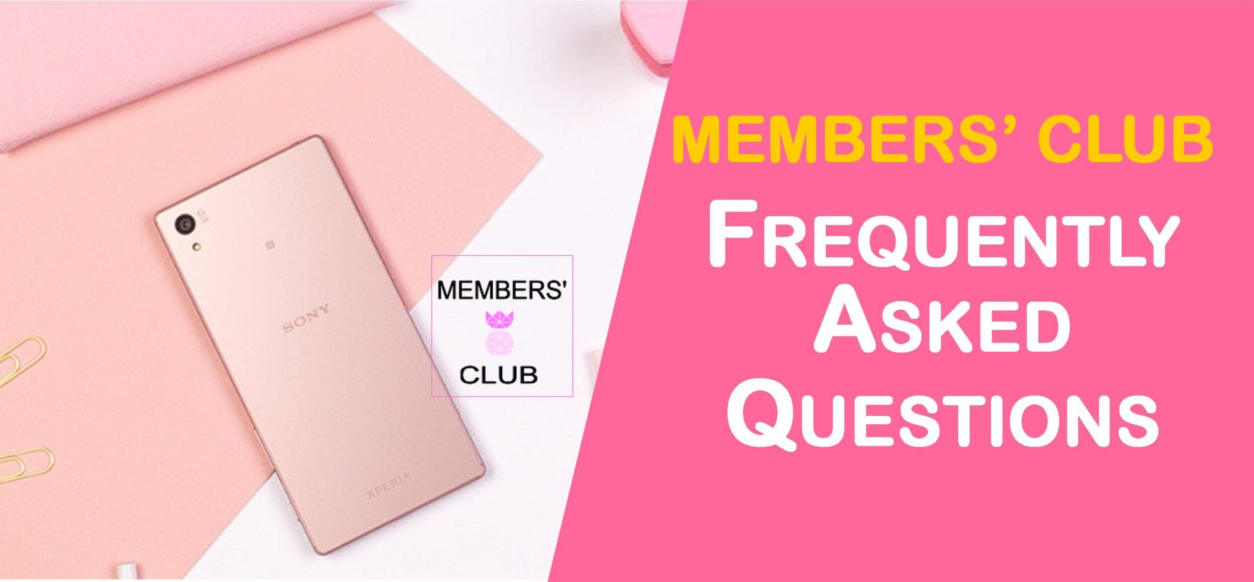 The Members' Club FAQ