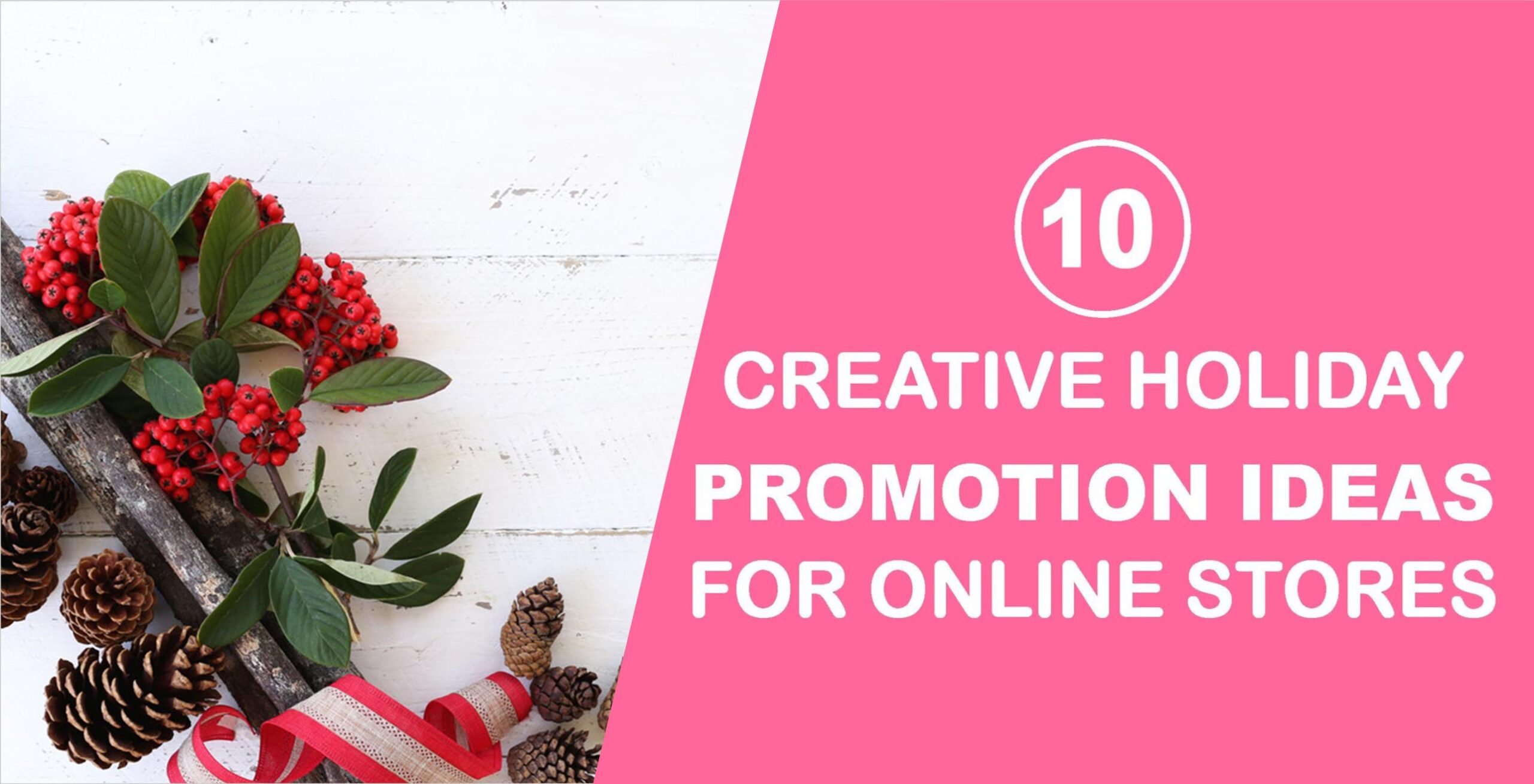 10 Creative Holiday Promotion Ideas for Online Stores
