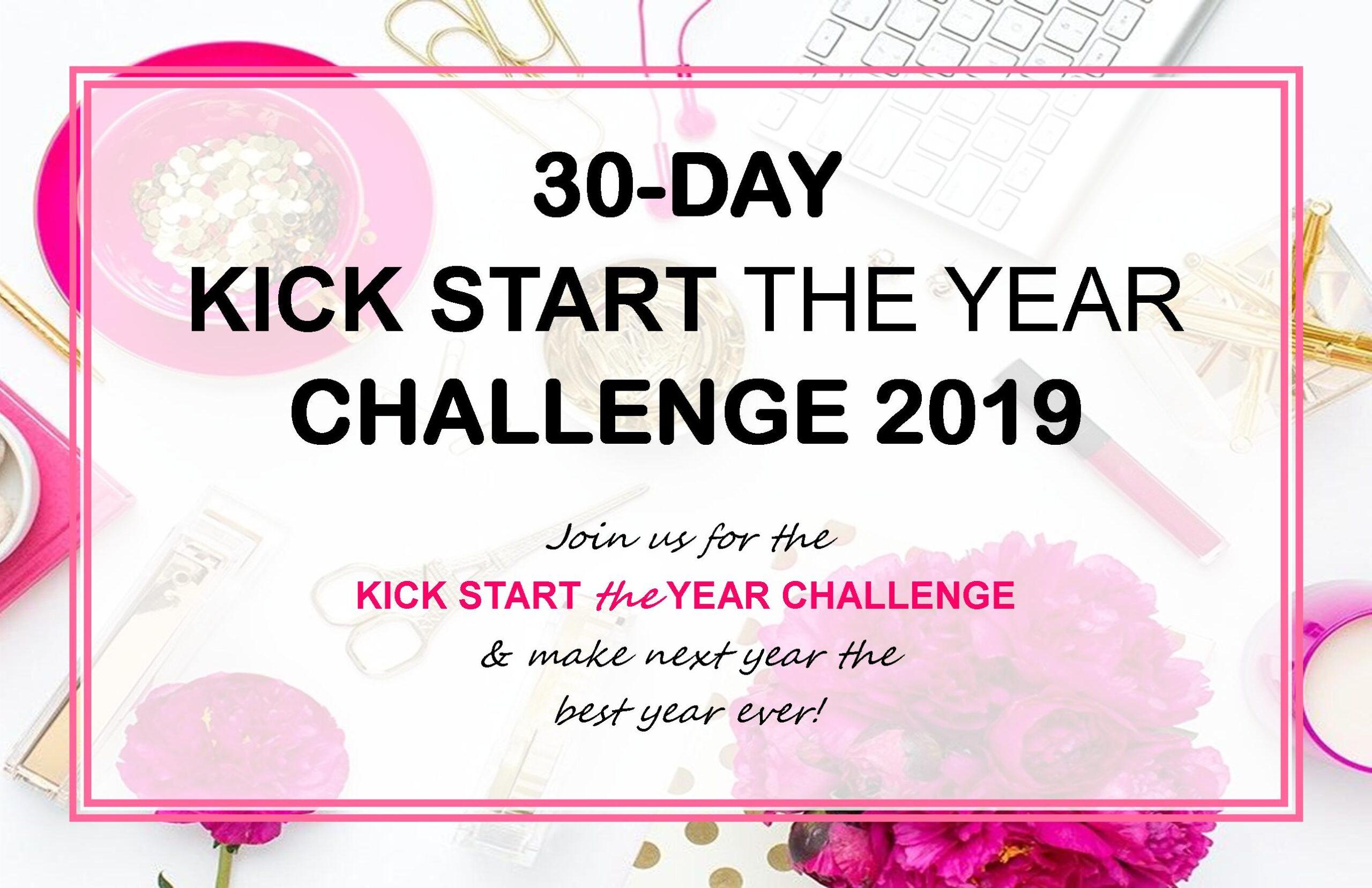 30-DAY KICK START THE YEAR CHALLENGE 2019