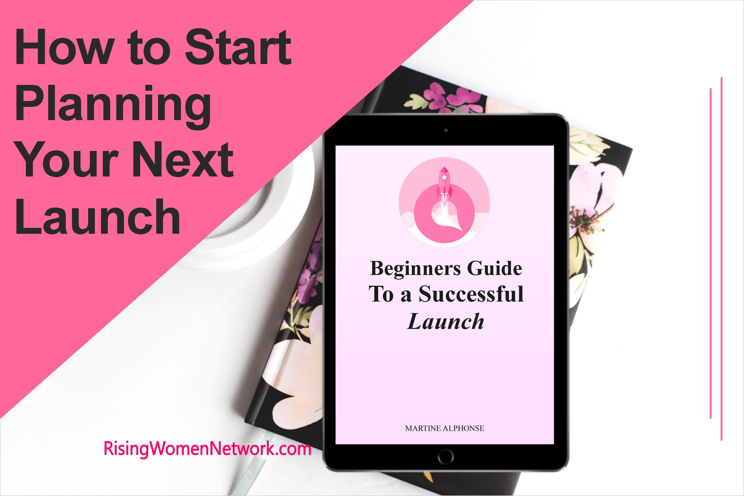 How to start planning your next launch