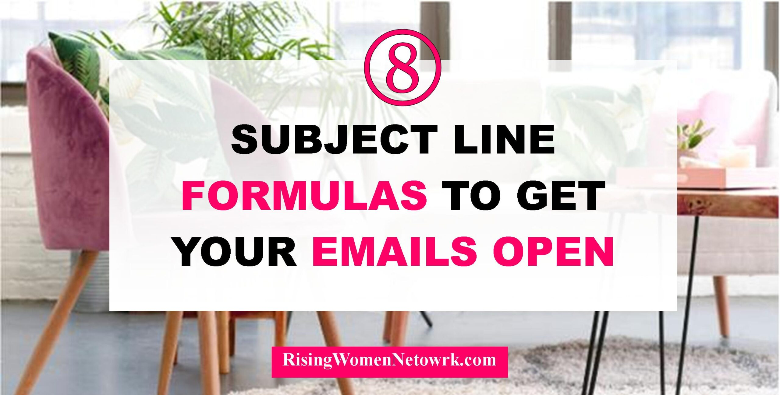 8 Subject Line Formulas to Get Your Emails Open
