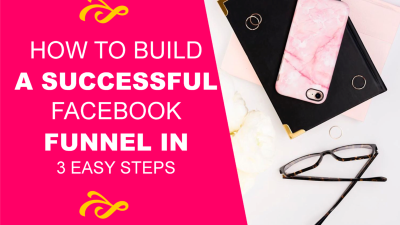 How to Build a Successful Facebook Funnel