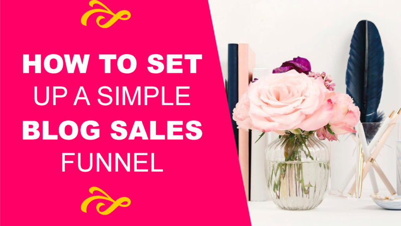 How to Set Up a Simple Blog Sales Funnel